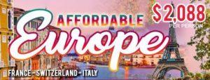 AFFORDABLE EUROPE (FRANCE-SWITZERLAND-ITALY)